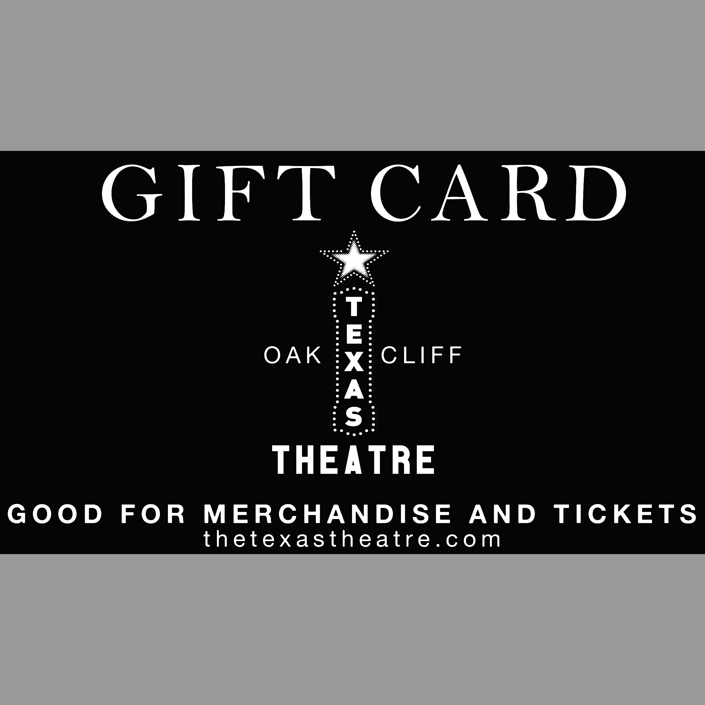 Texas Theatre Gift Card
