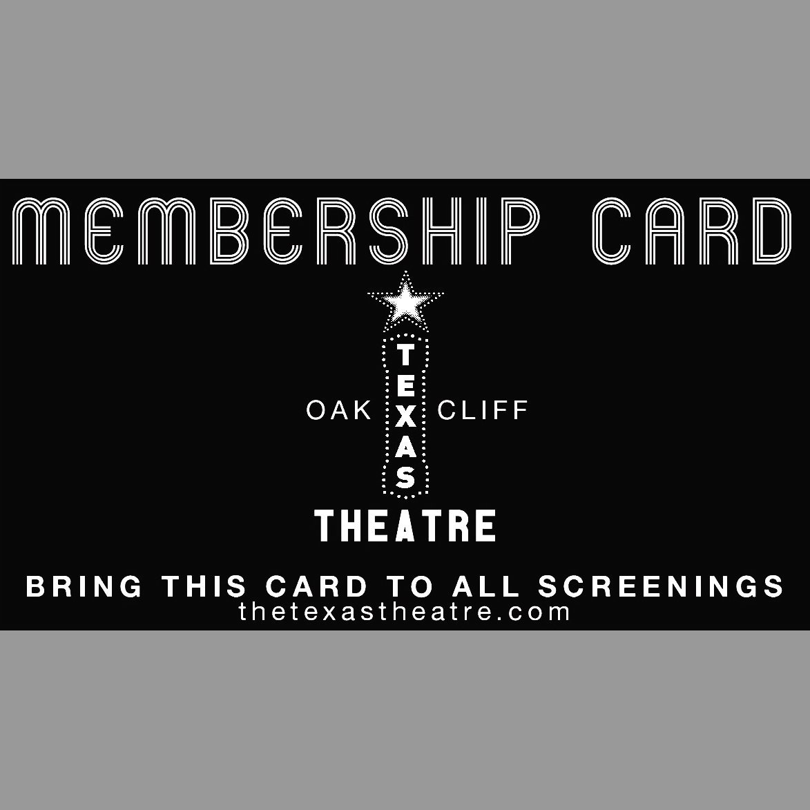 Texas Theatre Membership Card