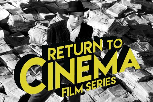 Return To Cinema Series
